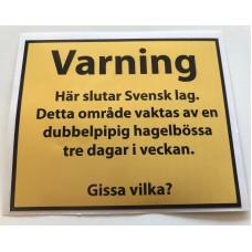 Dekal Varning